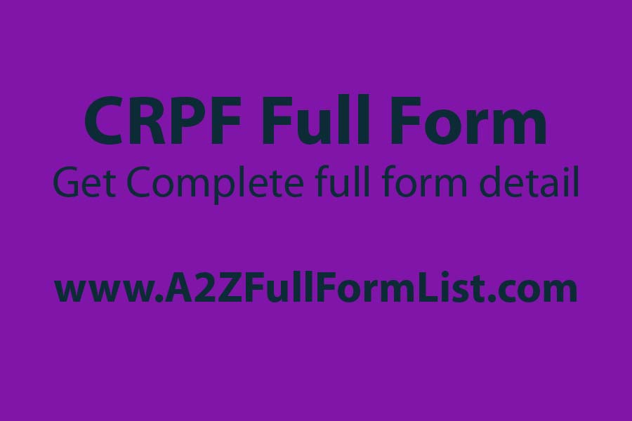 crpf full form army, crpf full form in marathi, crpf full form in medical, cisf full form, bsf full form, crpf salary, itbp full form, crpf full form in tamil,