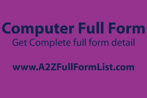 computer full form hindi, computer full form list pdf, computer full form image, full form of computer parts in pdf, full form of computer subject, keyboard full form, mouse full form, is there any full form of computer?