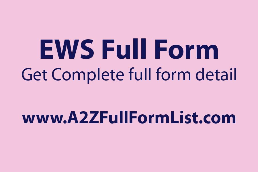 ews full form in hindi, ews full form pdf, ews full form in caste, ews full form in banking, ews form, ews category, ews quota, ews reservation certificate online,