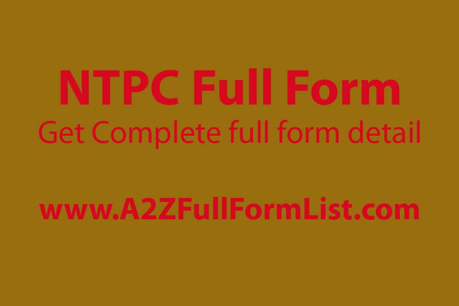 railway ntpc full form in hindi, ntpc full form railway recruitment 2019, ntpc ka full form hindi mai, ntpc full form railway syllabus, rrb ntpc, ntpc recruitment 2019, rrb ntpc exam date, full form of ntc,