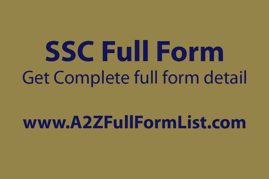 ssc full form in bank, ssc full information in hindi, up ssc full form, full form of ssc entrance exam, hssc full form, full form of ssc cgl, ssc full form in army, ssc full form in kannada,