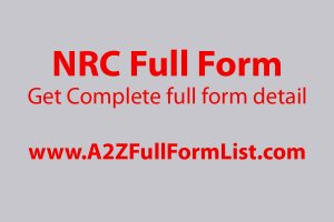 nrc full form in hindi, caa and nrc full form, full form of caa, cab full form, nrc full form in english, cab and nrc full form, nrc full form hindi meaning, caa full form in hindi,