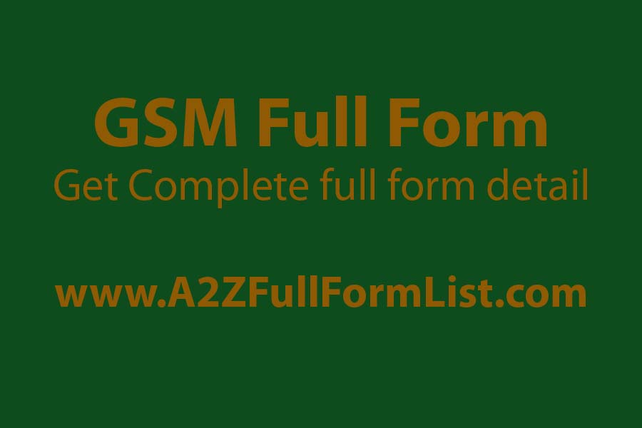 gsm full form paper, gsm full form fabric, wcdma full form, gprs full form, gsm wiki, gsm meaning, what is gsm, sim full form,