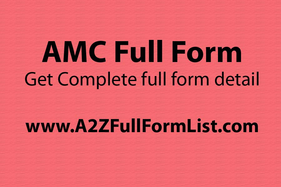 Army AMC full form, AMC full name in medical, AMC full name in Hindi, CMC full name, AMC full name in college, AMC full form in agriculture,