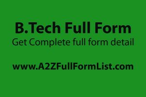 M. Tech full form, B. Tech full form in hindi, BE full form, B.Tech courses, B. Tech full form funny, B. Tech means, What is b tech qualification, Eligibility for b.tech after 12th,