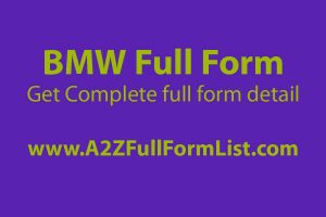bmw full form pronunciation, audi full form, bmw full form in medical, bmw full form in hindi, bmw full form funny, bmw subsidiaries, bmw meaning, bmw full form in kannada,