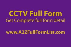 cctv full form in hindi, cctv full form wiki, cctv full form in tamil, types of cctv, cctv meaning, cctv full form in marathi, dvr full form, cctv full set,