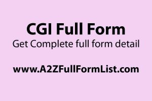 CGI full form company, CGI full name in politics, CGI full form in web, CGI full name in python, vfx full name, what is cgi, CGI full name in hindi,