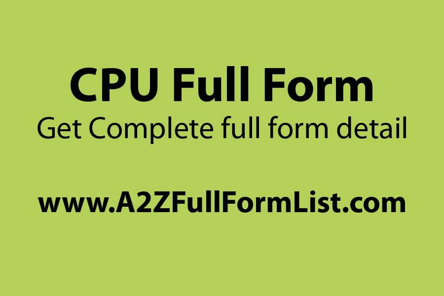 cpu full form in hindi, ups full form, ram full form, computer full form, cpu full form in banking, cu full form, mouse full form, rom full form,