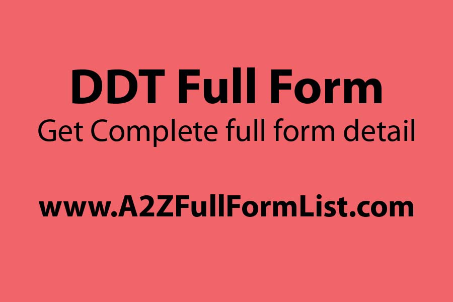 BHC full form, DDT uses, DDT structure, DDT full form in hindi, DDT full form in computer, DDT meaning, DDT effects, How to make DDT,