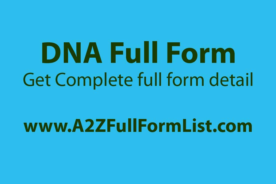 RNA full form, DNA full form in telugu, DNA full form in medical, DNA full form in hindi, DNA full form in bengali, DNA full form in tamil, DNA full form pronunciation, DNA full form in marathi,