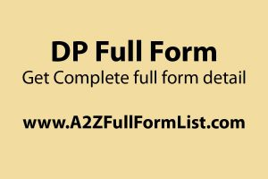 DP full form in school, DP full form in hindi, DP full form in electrical, DP full form in banking, Full form of whatsapp, Ok full form, DP meaning, DP images,