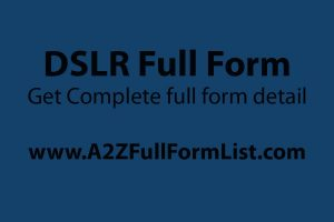 dslr full form price, dslr full form in hindi, dslr camera, best dslr camera, dslr camera for beginners, dslr camera nikon, mirrorless camera, dslr camera canon,
