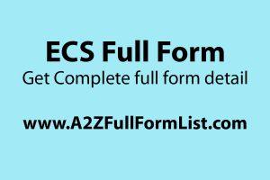 ECS full form in insurance, ECS full form in hindi, NACH full form, ECS full form in engineering, ECS full form in medical, ECS full form in lic, ECS meaning in kannada, ECS meaning in tamil,