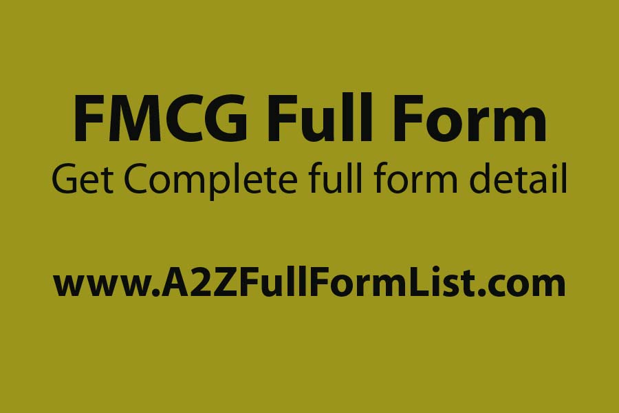 FMCG full form example, FMCG full form in stock market, FMCG companies, FMCG products, fmcd full form, FMCG full form wiki, FMCG company, FMCG companies in india,