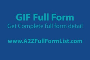 gif full form in whatsapp, jpg full form, png full form, gif full form in hindi, tiff full form, bmp full form, gif images, gif download,