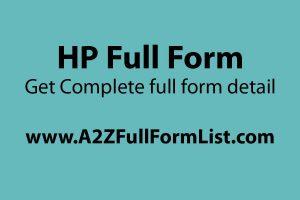 dell full form, hp full form pronunciation, hp full form in pubg, hp full form in electrical, hp full form gas, hp full form in chat, hp full form in games, hp full form in motor,