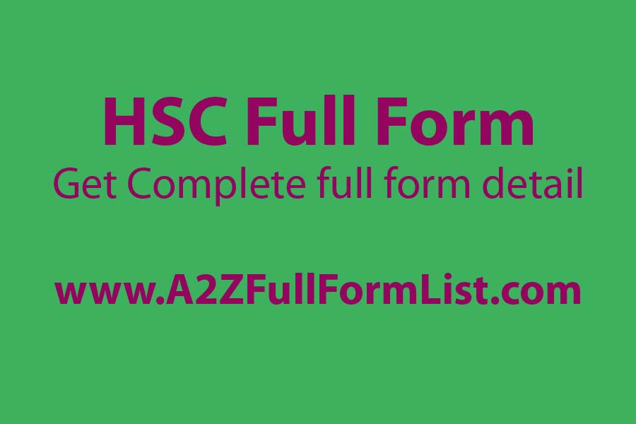 sslc full form, hsc full form medical, hsc full form in hindi, hsc is 10th or 12th, hsc full form in safety, cbse full form, hsc full form in water tax, chse full form,