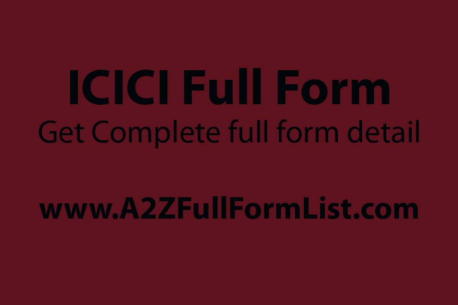 hdfc full form, axis full form, idbi full form, icici full form in hindi, icici bank, yes bank full form, icici full form cricket, who is founder of icici bank,