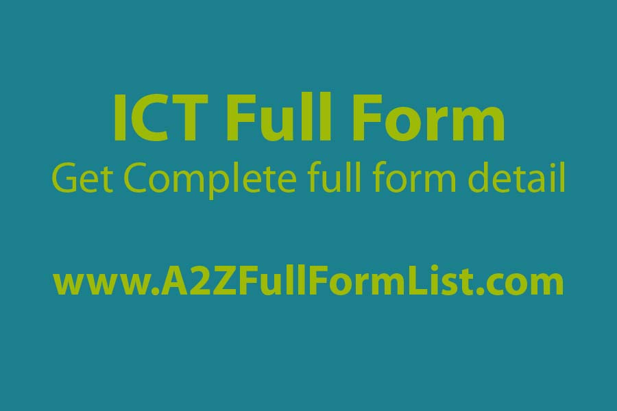 ict full form in medical, ict full form in education, ict full form in hindi, ict full form in electrical, what is ict pdf, uses of ict, ict full form in agriculture, ict devices,