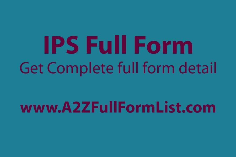 upsc full form, ips full form in computer, ias full form, dsp full form, ips full form in hindi, ips salary, dig full form, ips exam,
