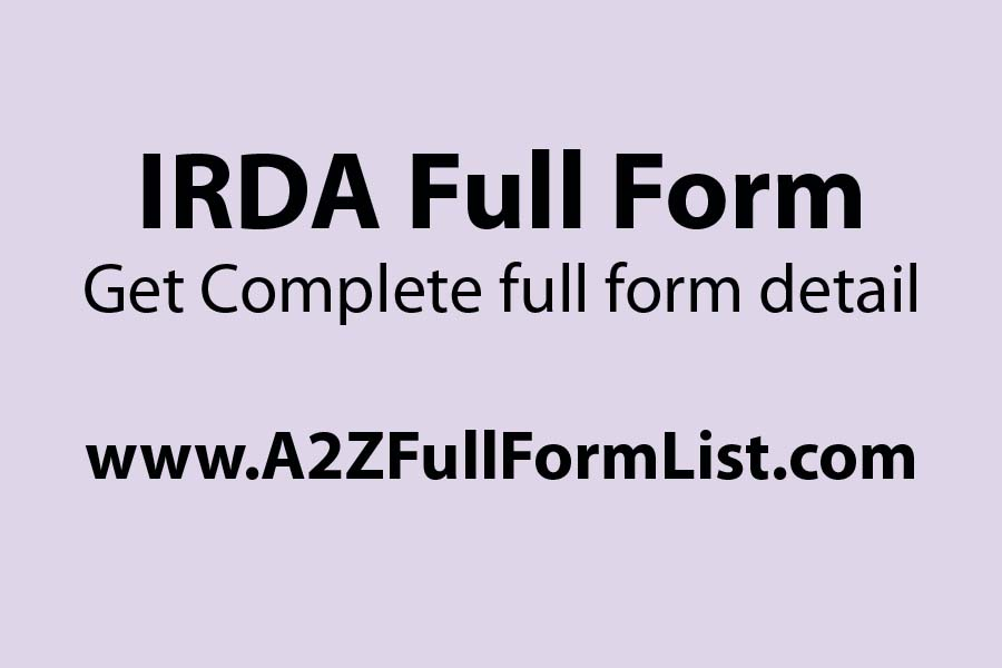 IRDA full form in banking, IRDA exam, IRDA full form in computer, IRDA functions, IRDA chairman, IRDA list, IRDA act, IRDA complaint,