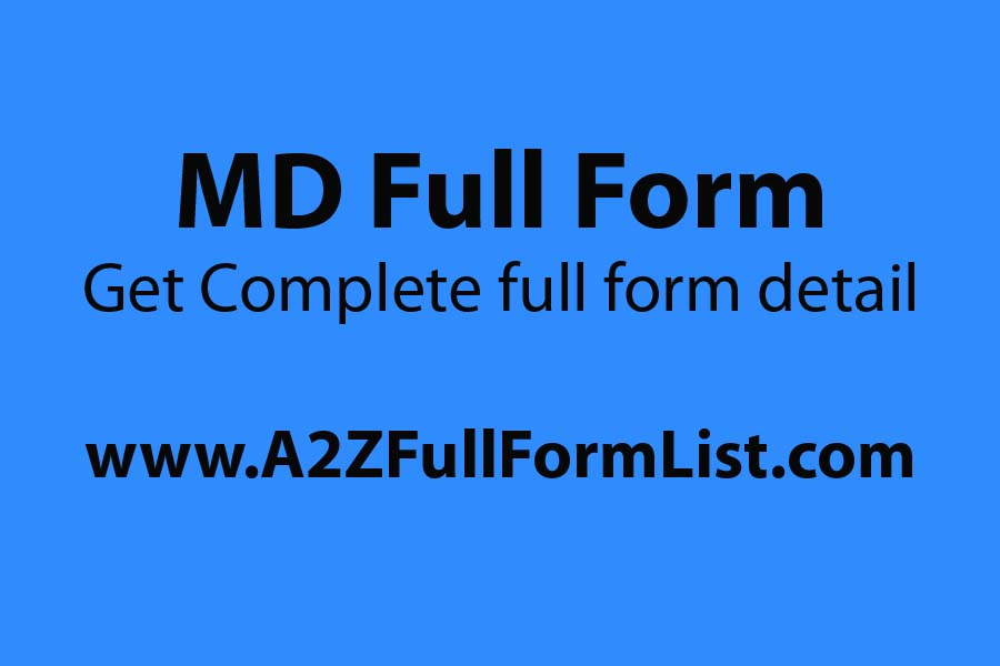 MS full form, MBBS full form, MD Full Form in hindi, MD full form in electrical, BHMS MD full form, MBBS ms full form, MD full form in bengali, MD full form in gujarati,