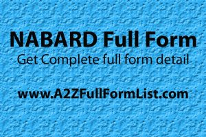 NABARD full form and establishment, NABARD functions, NABARD schemes, NABARD head, Objectives of NABARD, NABARD recruitment, NABARD full form in marathi,