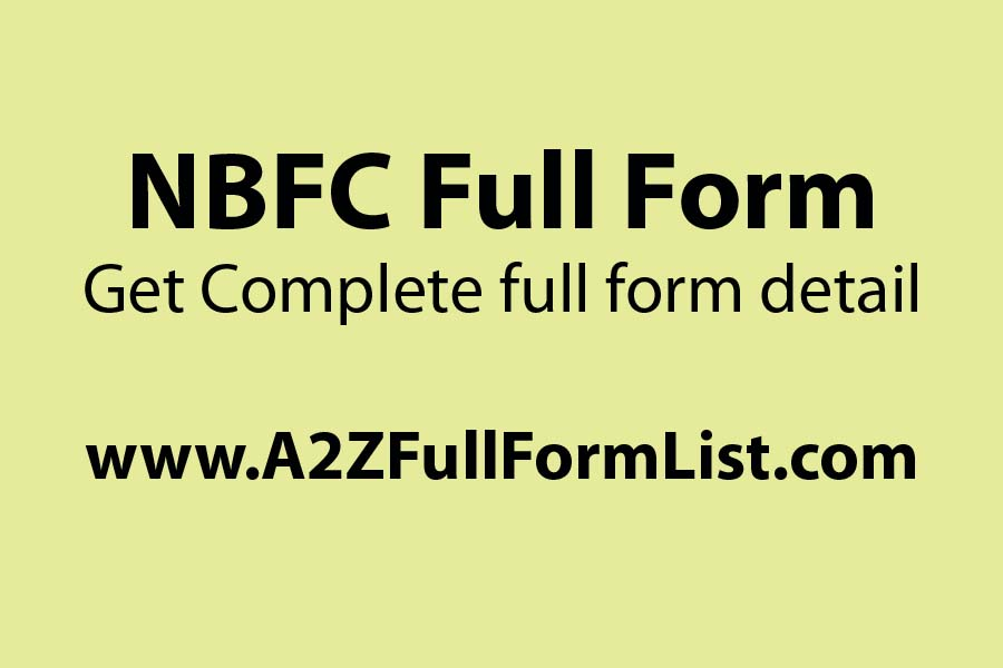 NBFC full form in hindi, NBFC full form in electrical, NBFC crisis, NBFC means, HFC full form, Functions of NBFC, NBFC share, NBFC vs bank,