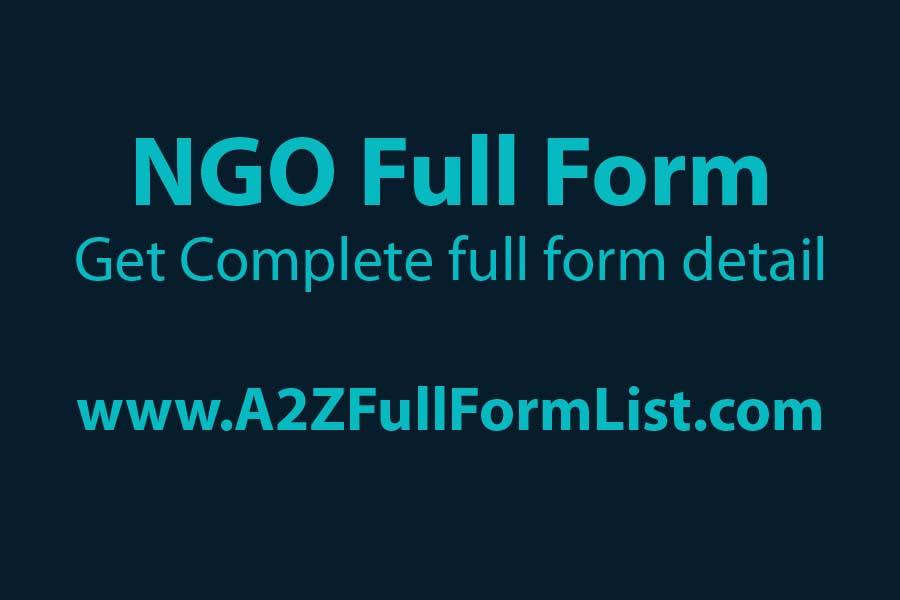NGO full form in telugu, NGO full form in hindi, NGO full form in medical, NGO full form in bengali, NGO full form in tamil, NGO full form in kannada, NGO full form in gujarati, NGO in india,
