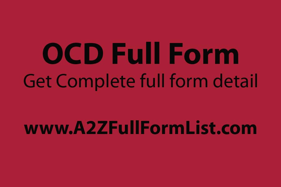 OCD full form in telugu, OCD treatment, OCD full form in hindi, Obsessive-compulsive disorder symptoms, OCD cleaning, OCD causes, What is OCD behaviour, OCD wiki,