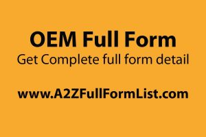 ODM full form, OEM automotive, OEM company, OEM full form in hindi, OEM full form in sales, OEM full form in software, OEM example, OEM full form in marketing,