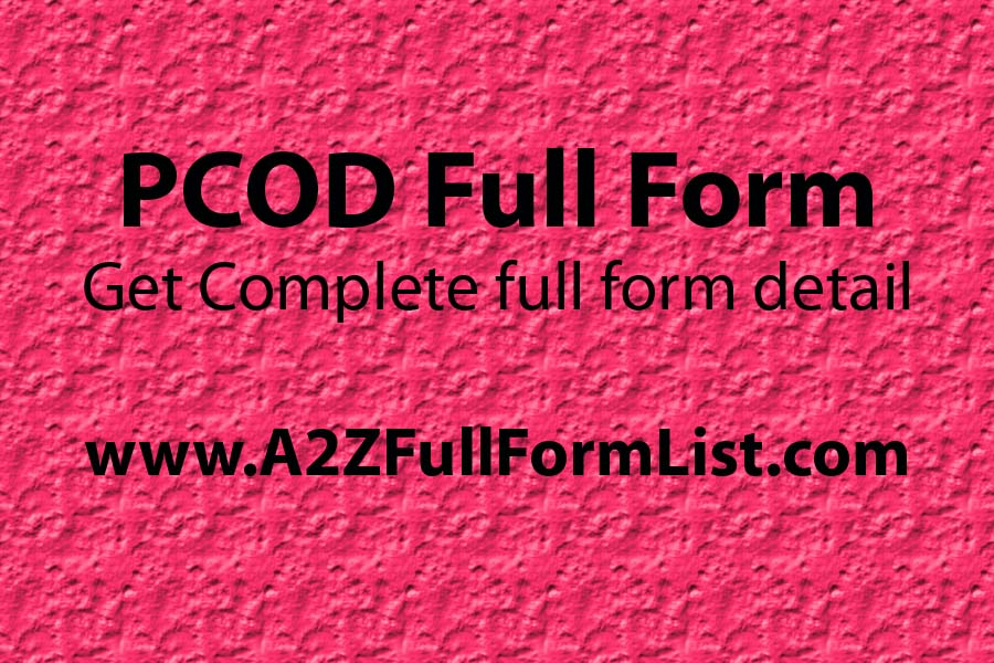 PCOS full form, PCOD problem symptoms, PCOD full form in hindi, PCOD diet, PCOS treatment, PCOD vs pcos, PCOD problem in future, PCOD solution,