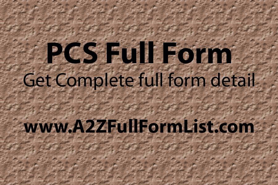 UP PCS full form, PCS Full Form in hindi, PCS syllabus, PCS officer salary, UPPCS full form, PSC full form, PCS exam eligibility, PCS Full Form,