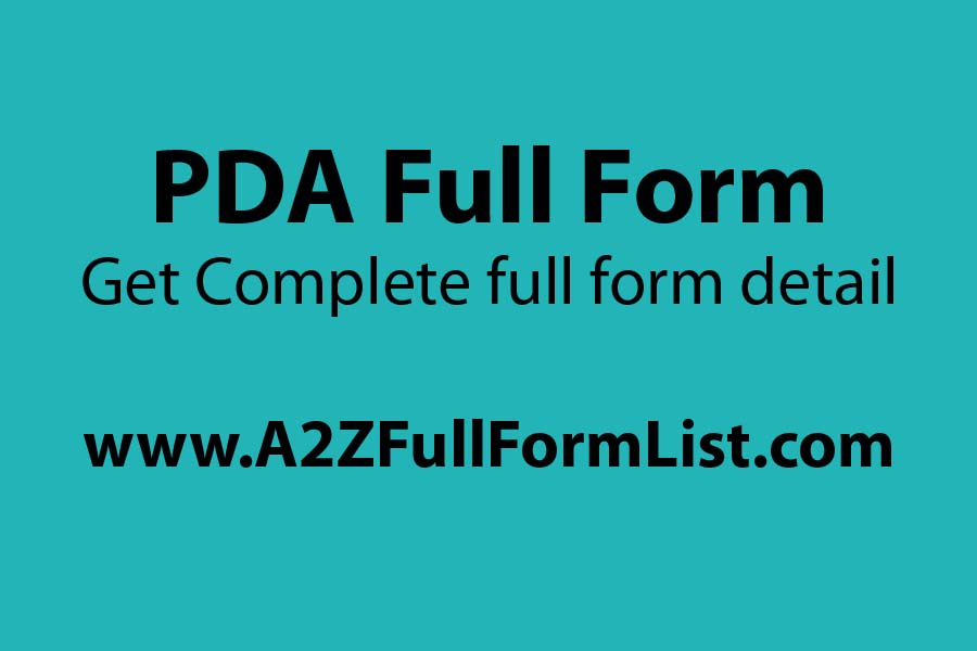 PDA full form in medical, PDA full form in instagram, PDA full form in heart, How to deal with PDA couples, Why PDA is good, PDA Full Form in microbiology, Public display of affection psychology, PDA meaning in hindi,