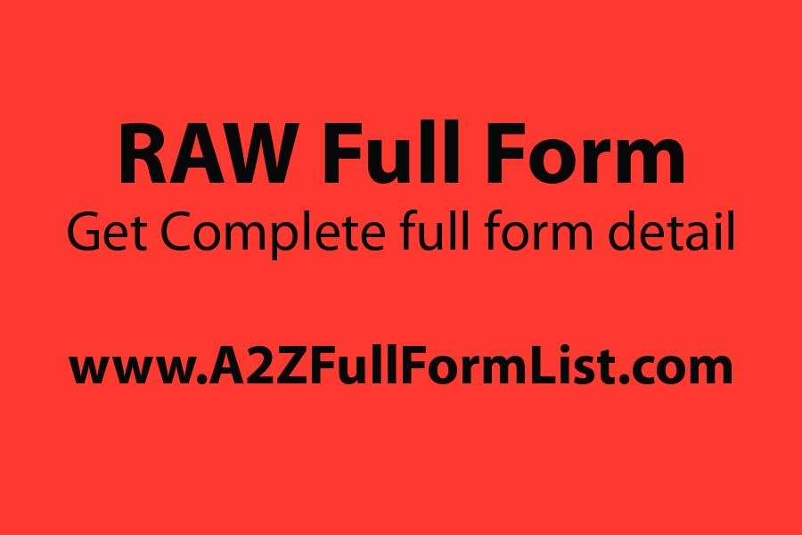 RAW full form in hindi, ISI full form, How to join RAW india, IB full form, WWE RAW full form, RAW full form in vehicle, RAW full form in railway, RAW india website,