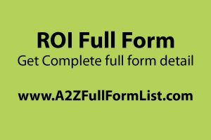 ROI full form in software, ROI full form in image processing, ROI formula, ROI full form in hindi, ROI formula excel, ROI full form in medical, ROI full form in business, What is ROI in marketing,