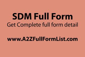 SDO full form, ADM full name, SDM salary, SDM full name in medical, How to become SDM, Sub-divisional officer and tehsildar, SDM office,