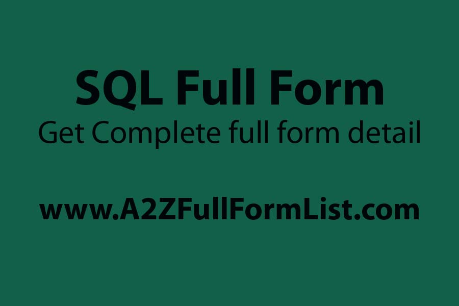 mysql full form, sql tutorial, sql commands, sql full form in hindi, sql software, pl/sql full form, sql uses, sql examples,