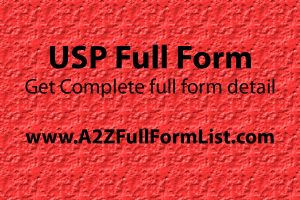 USP full form in medicine, USP full form in hindi, USP full form in english, USP full form in computer, USP full form in chat, USP of a person, USP full form in hotel industry, USP meaning,