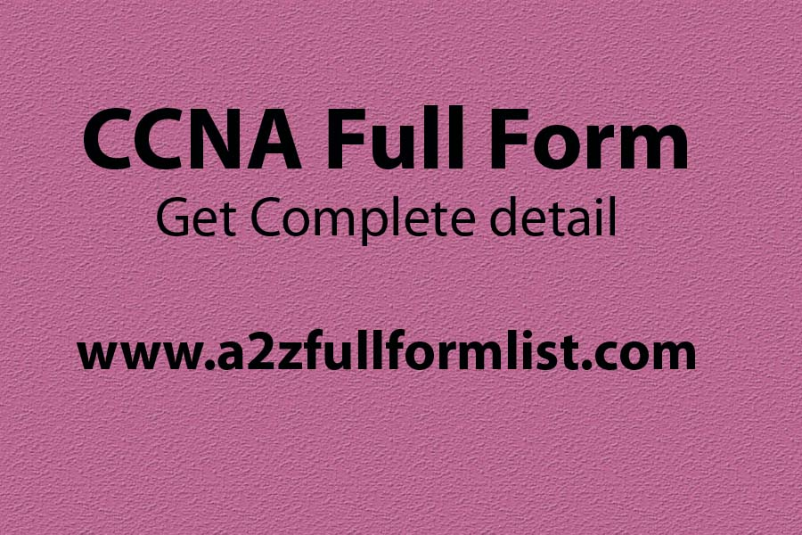 CCNP full form, CCNA full form in networking, CCNA syllabus, CCNA meaning, CCNA certification salary, CCNA course, CCNA certification cost, CCNA course fees,