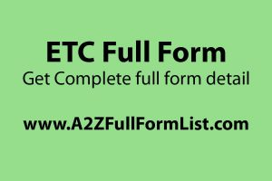 ETC full form pronunciation, ETC full form meaning in hindi, ETC full form in project management, ETC full form funny, i.e. full form, ETC full form wiki, ok full form, e.g. (full form),
