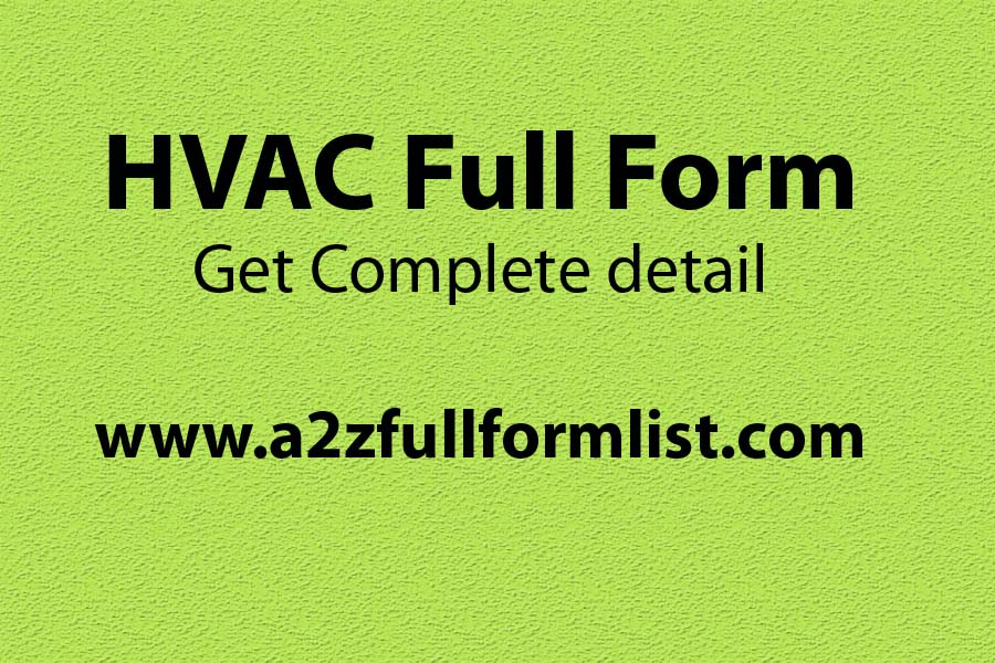 HVAC full form meaning in hindi, HVAC full form in pharma, HVAC all full form, HVAC system, HVAC basics, HVAC system diagram, HVAC system working principle, HVAC system types,