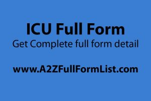 NICU full form, ICU full form in medical hindi, ICU full form in medical term, NICU full form in hindi, CCU full form, IICU full form, ICU full form in computer, ICU full form in telugu,