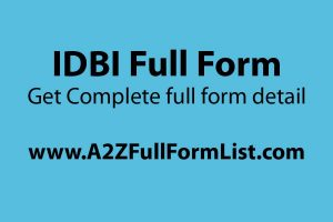 SIDBI full form, ICICI full form, IDBI full form in english, HDFC full form, IDBI bank history, AXIS full form, IDFC full form, IFCI full form,