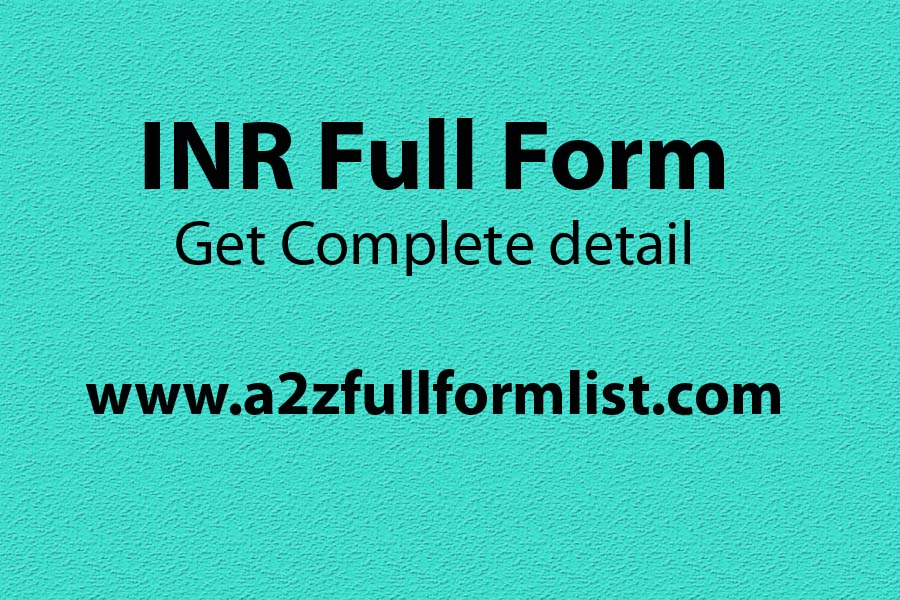 INR full form medical, INR full form in salary, INR full form in medical in hindi, USD full form, INR full form in medical terms, EUR INR full form, INR to usd, INR in rupees,