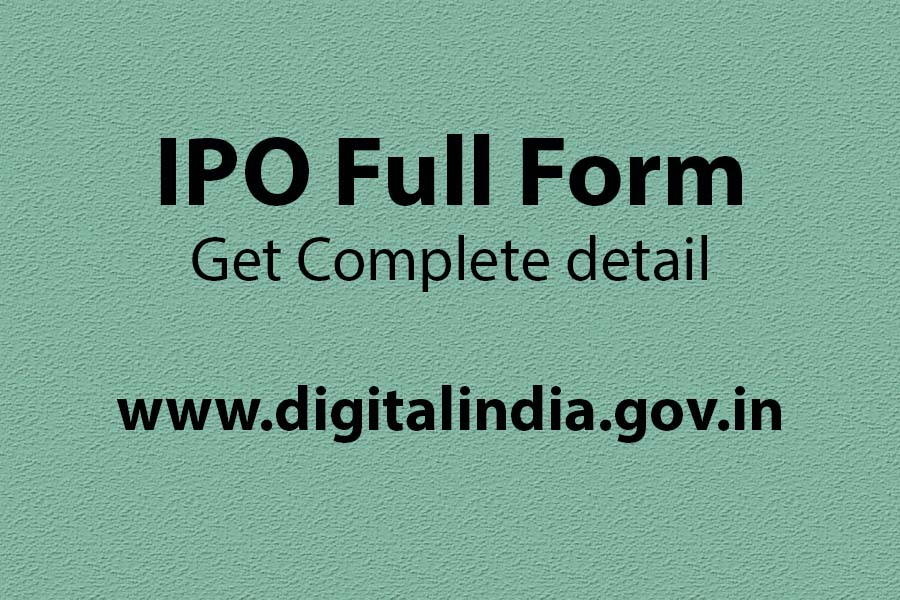 What is the full form of IPO in computer, LIC IPO full form, IPO full form in finance, IPO full form in hindi, IPO full form in post office, IPO full form in economics, IPO ka full form in computer, FPO full form,
