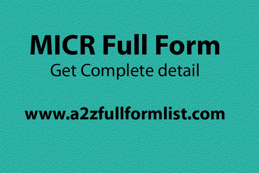 MICR full form bank, IFSC full form, MICR full form in hindi, MICR code, MICR code sbi, MICR full form in banking sector, MICR digits, MICR full form in tamil,
