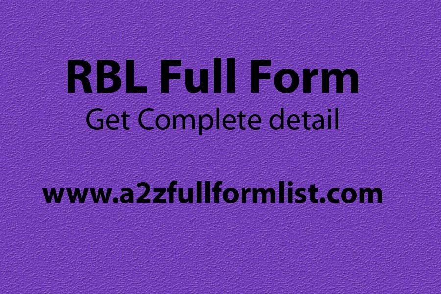 RBL full form, RBL bank full name, RBL bank full form in hindi, RBL bank share price, RBL bank branches, RBL bank ceo, RBL bank tagline, RBL net banking,