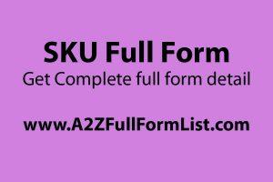 SKU full form in amazon, SKU number example, SKU full form in hindi, SKU full form in sap, SKU generator, SKU list, Seller SKU meaning,